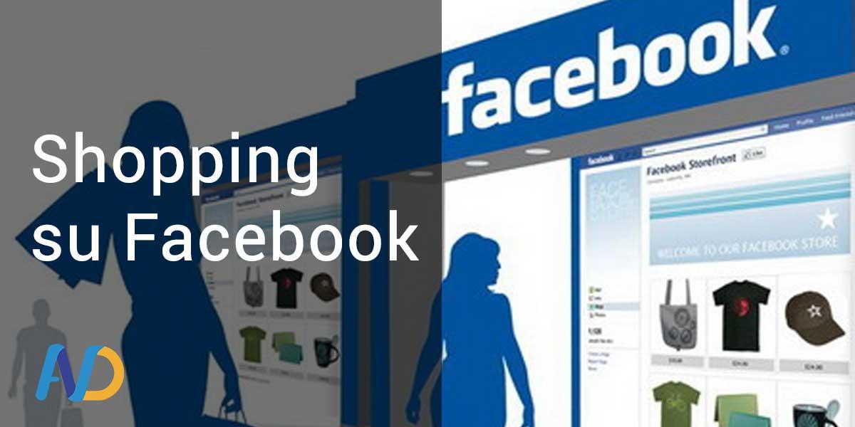 Facebook e lo Shopping sulle Pagine Facebook