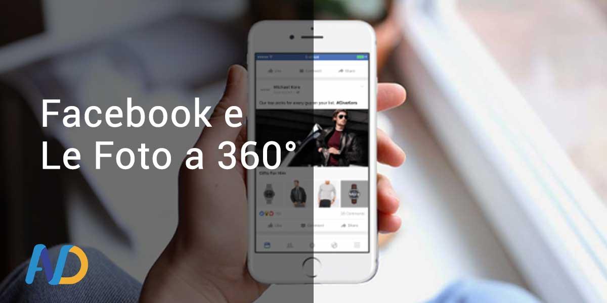 Facebook introduce le foto a 360°