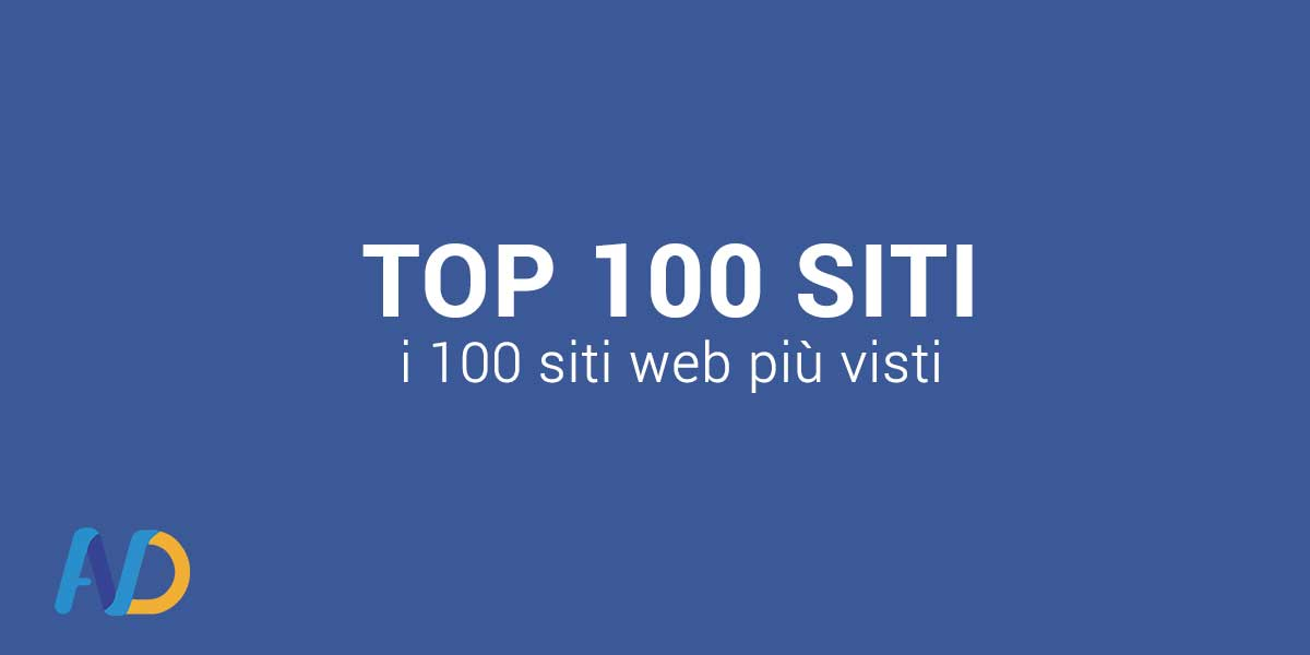 Classifica 100 Siti Web Più Visitati